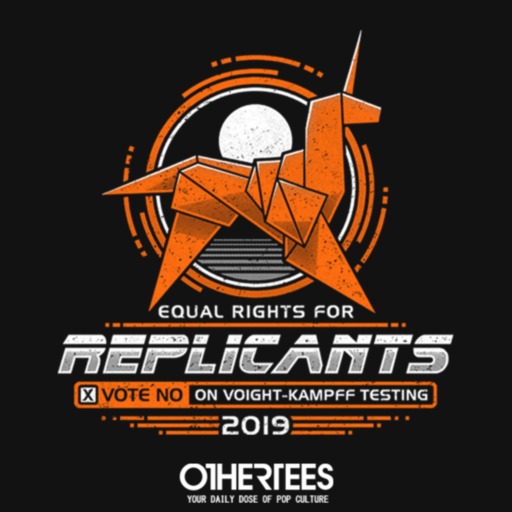 OtherTees: Equal Rights for Replicants