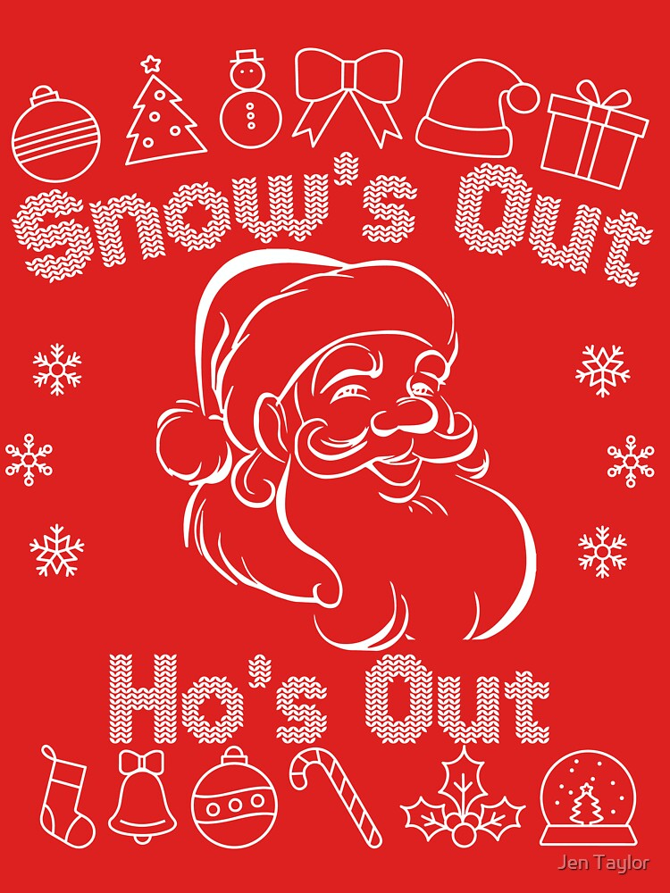 RedBubble: Snow's Out Ho's Out