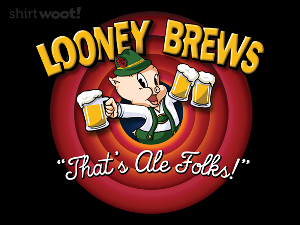 Woot!: That's Ale Folks!