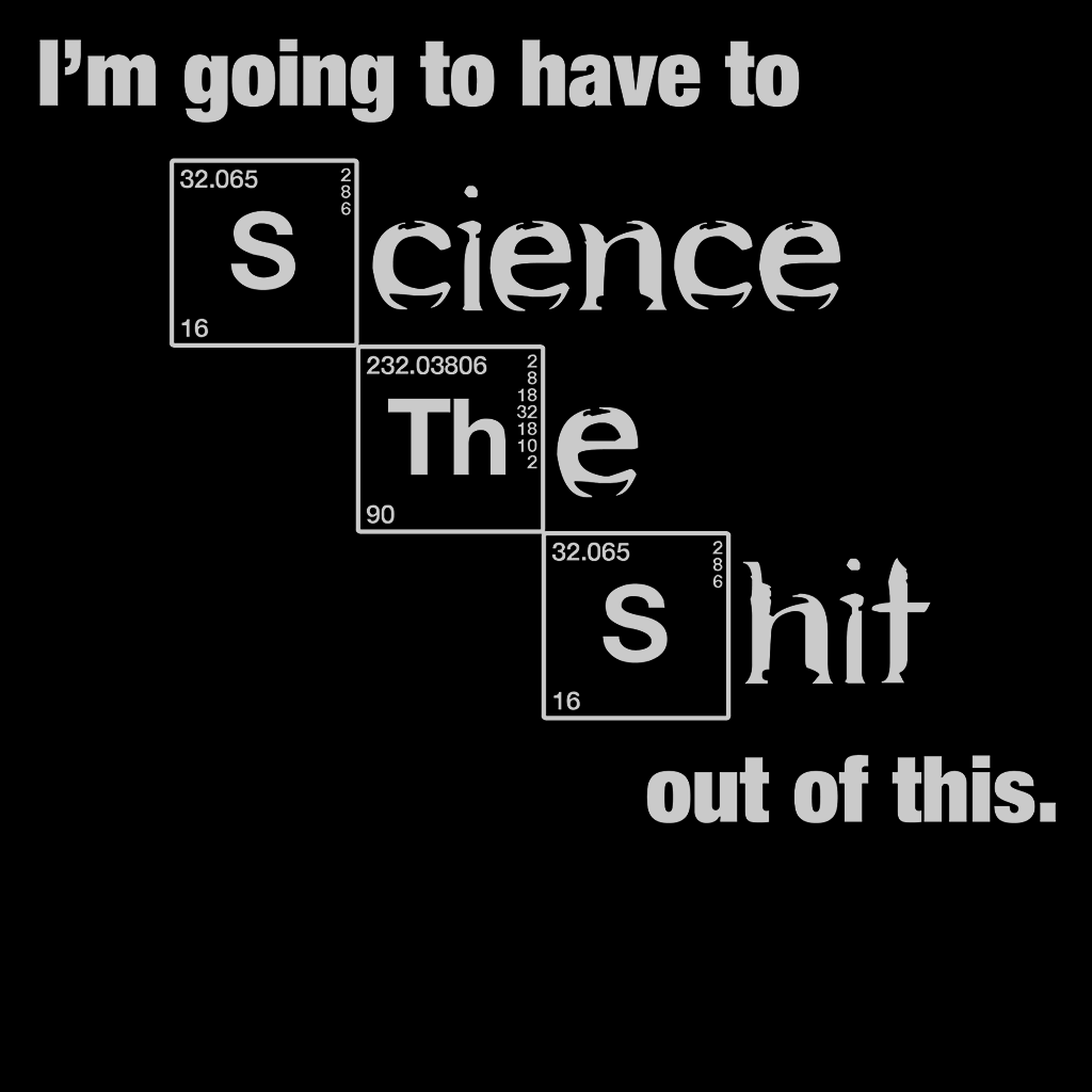 Pop-Up Tee: Science The Shit Out of It