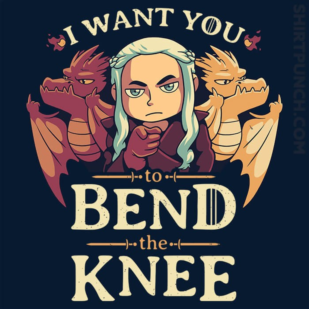 ShirtPunch: Bend The Knee