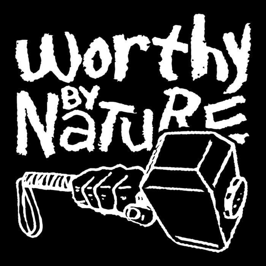 Once Upon a Tee: Worthy by Nature