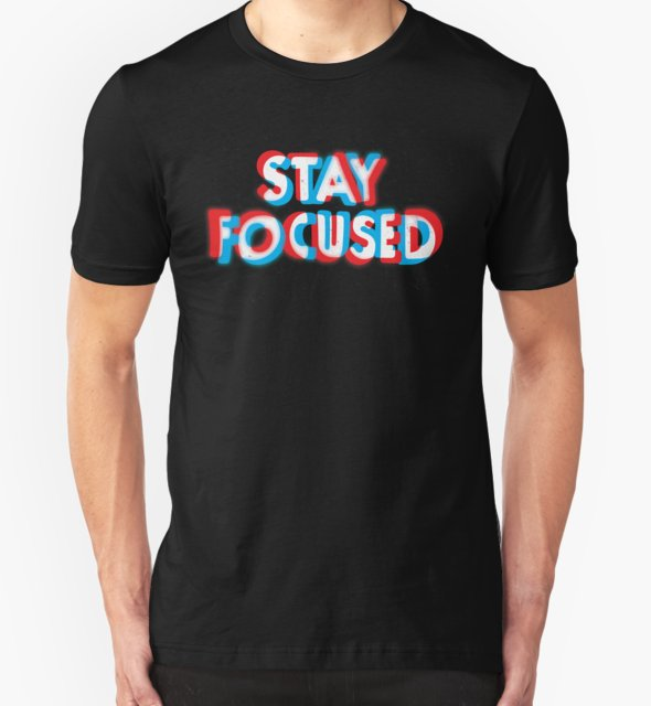 RedBubble: Stay Focused