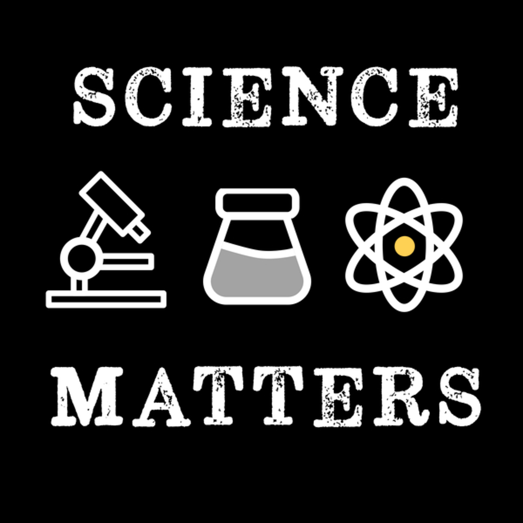 NeatoShop: Know That Science Matters Retro Vintage
