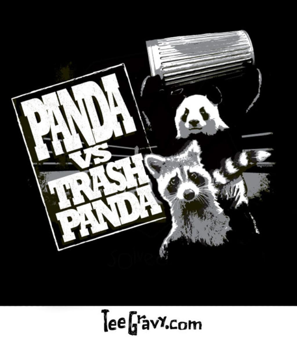 Tee Gravy: Panda VS  Trash Panda