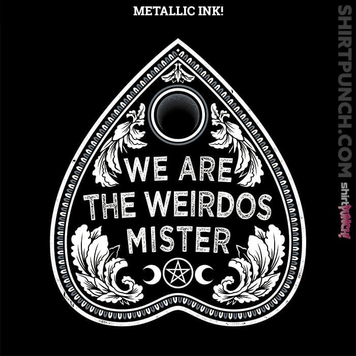 ShirtPunch: We Are The Weirdos