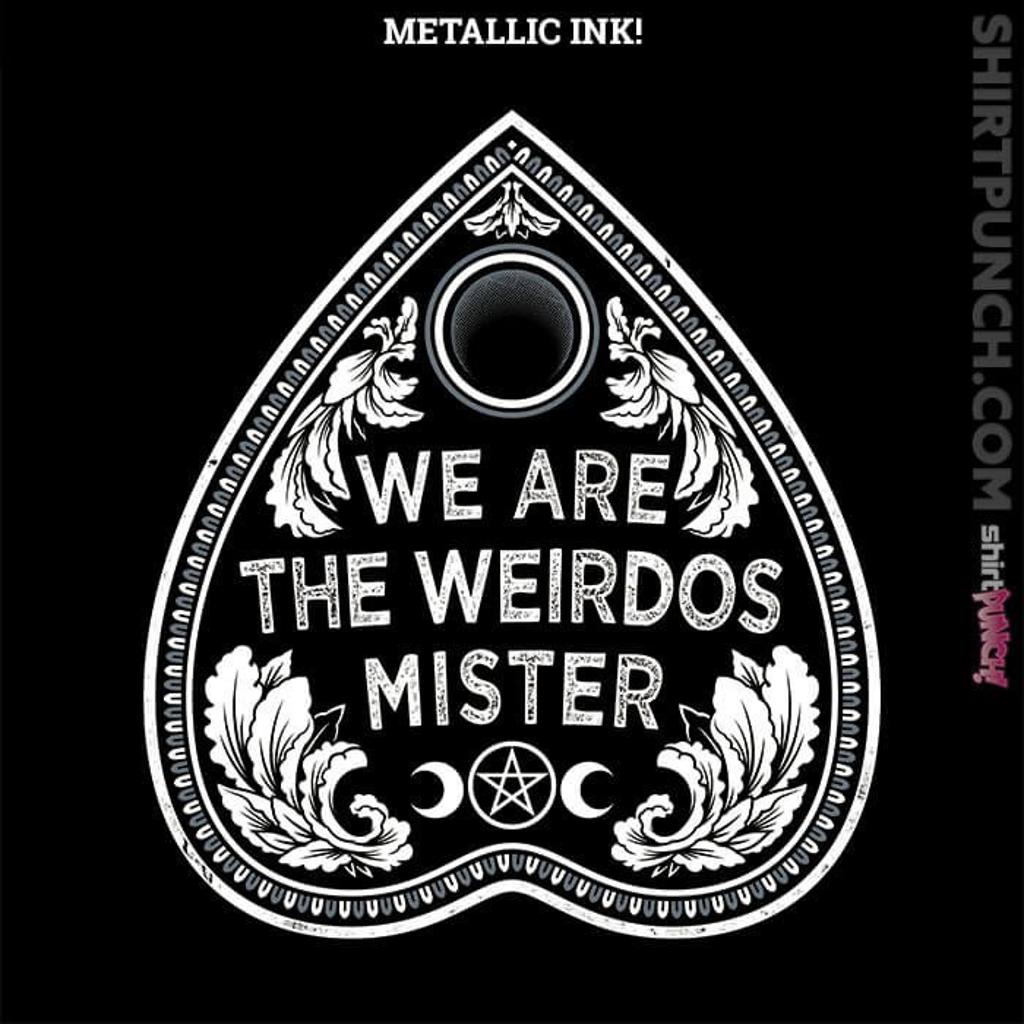 ShirtPunch: We Are The Weirdos