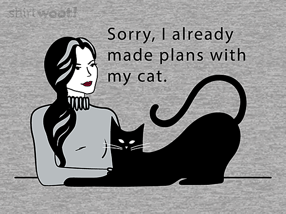 Woot!: Plans With My Cat