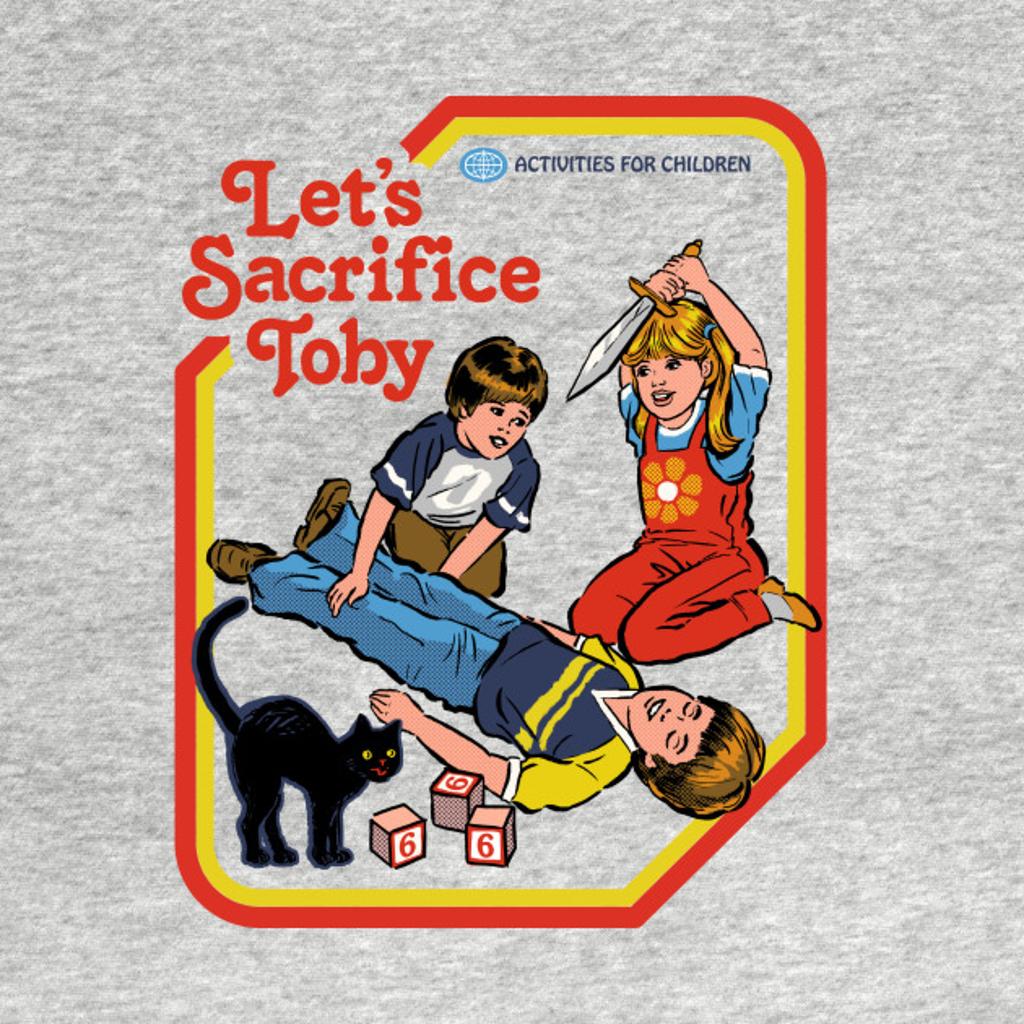 TeePublic: Let's Sacrifice Toby