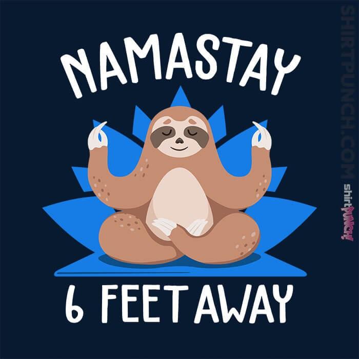 ShirtPunch: Namastay Away