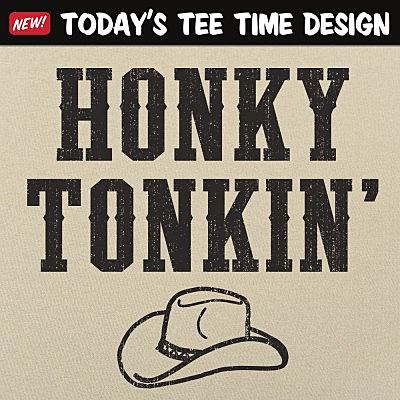 6 Dollar Shirts: Honky Tonkin'