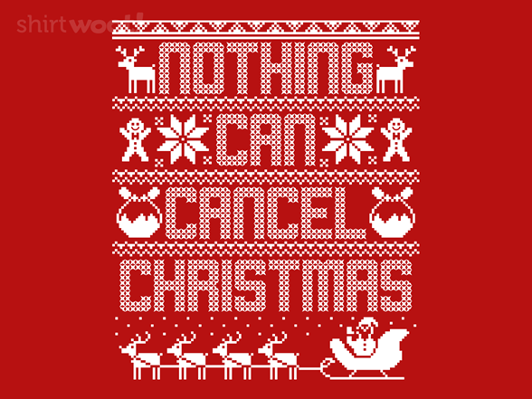 Woot!: Nothing Can Cancel Christmas