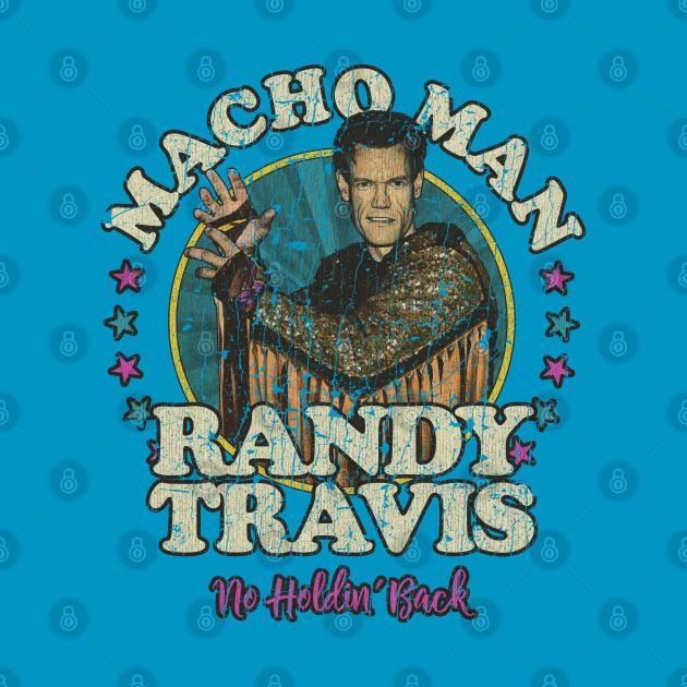 TeePublic: Macho Man Randy Travis