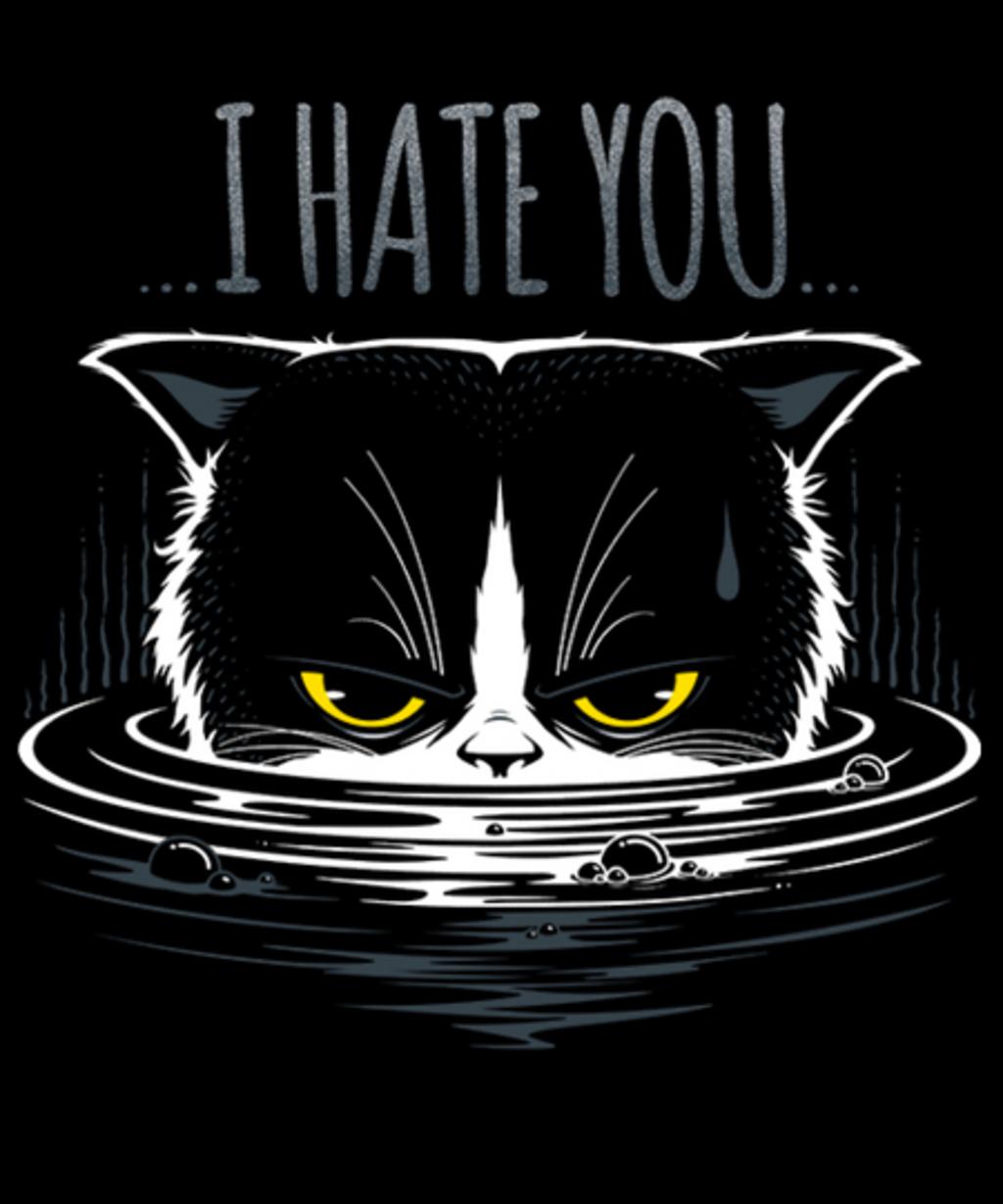 Qwertee: I HATE YOU