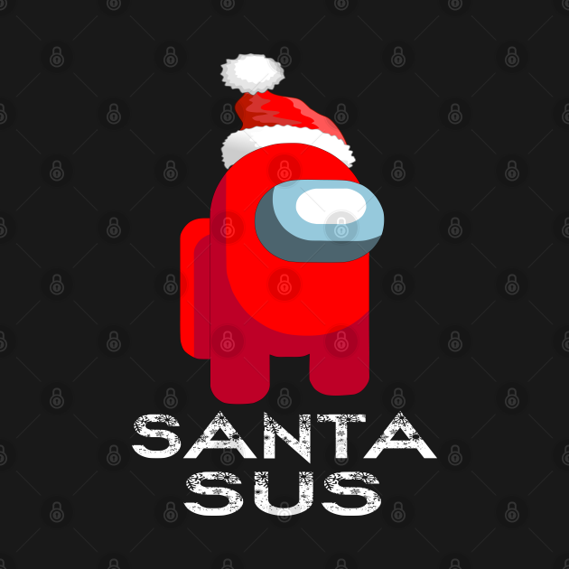 TeePublic: SANTA SUS, Funny Santa, Kinda Sus, You Acting Sus