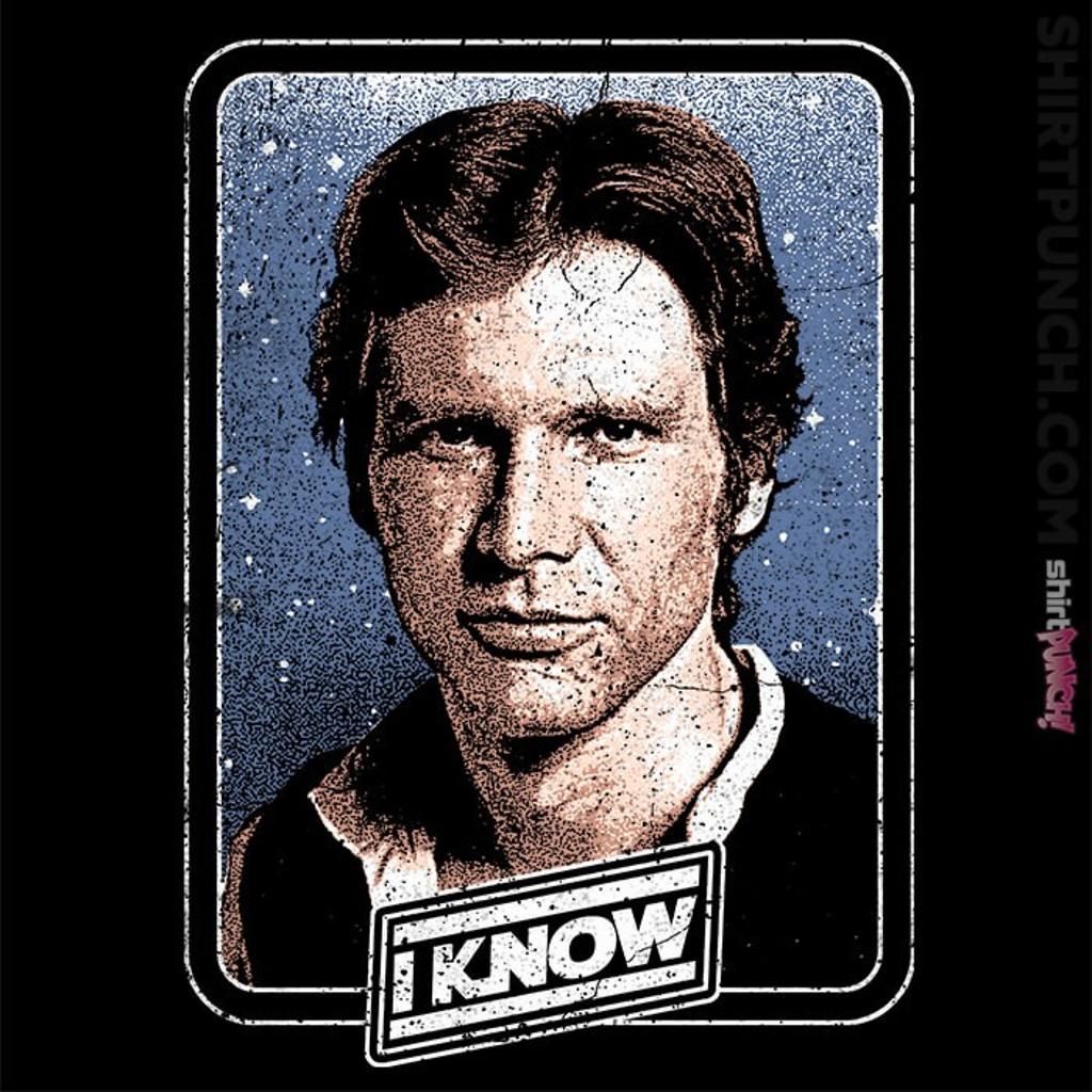 ShirtPunch: I Know