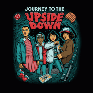 BustedTees: Journey To The Upside Down