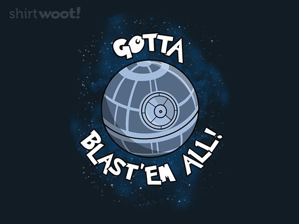 Woot!: Gotta Blast 'em All!