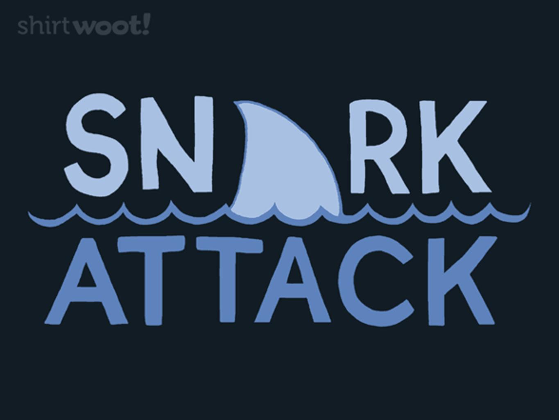 Woot!: Snark Attack