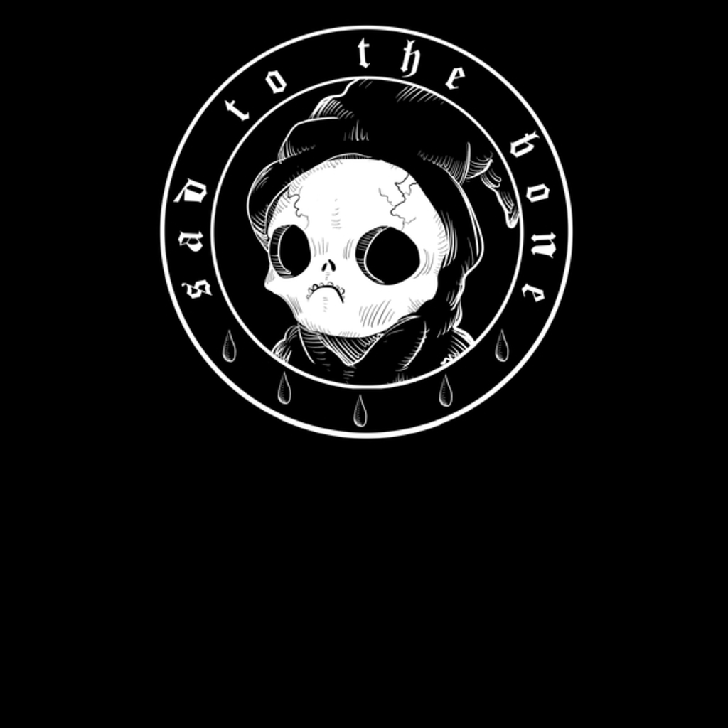 NeatoShop: Sad To The Bone