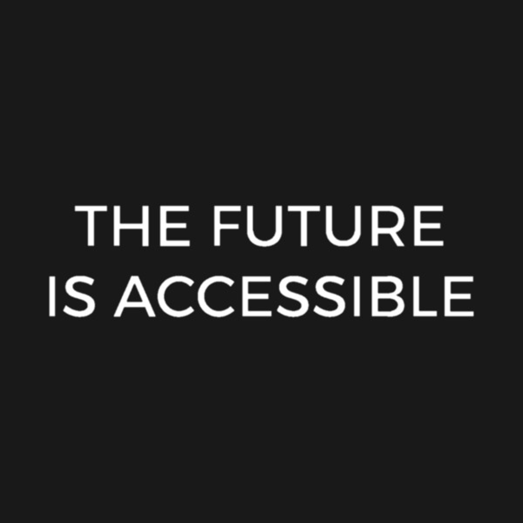 TeePublic: The Future Is Accessible