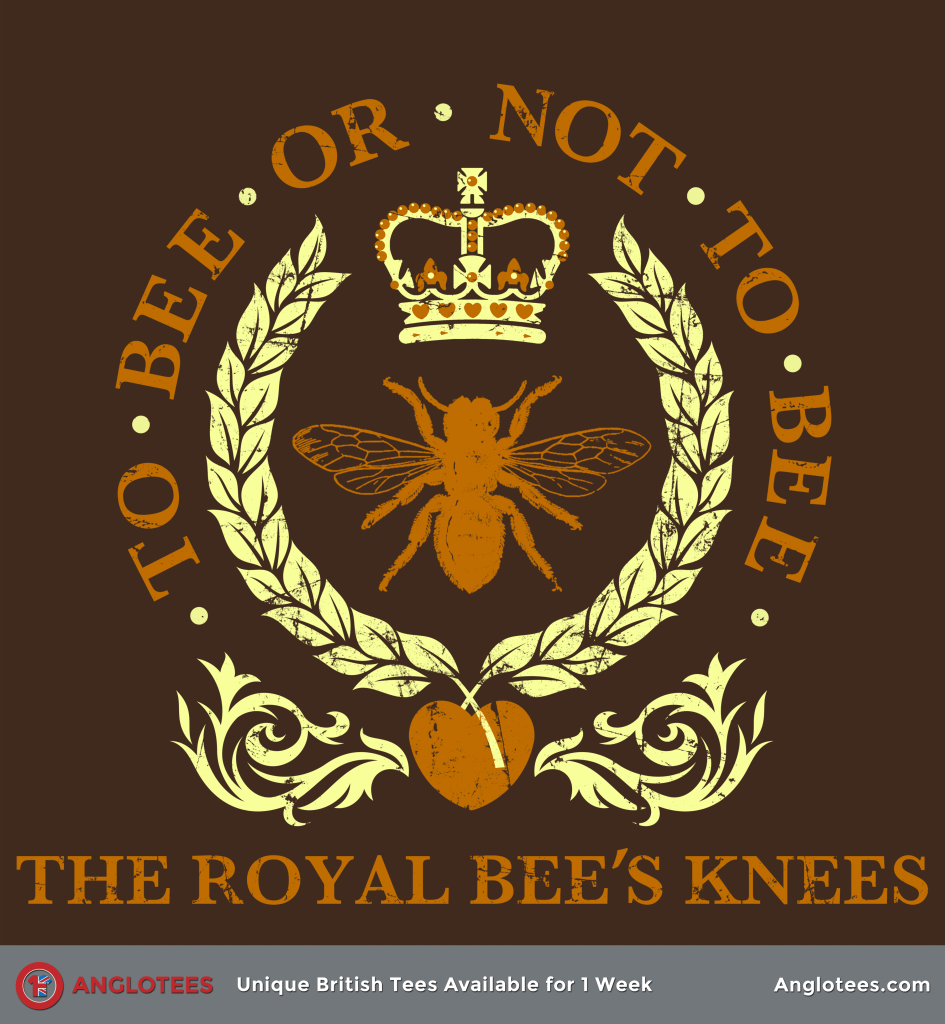 Anglotees: The Royal Bee's Knees