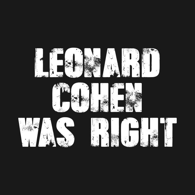 TeePublic: Leonard Cohen was right