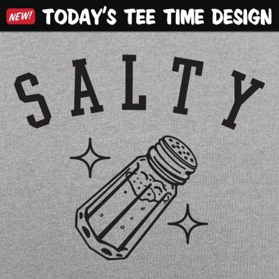 6 Dollar Shirts: Salty