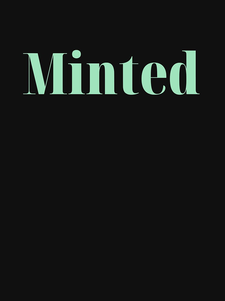 RedBubble: Minted - Mint