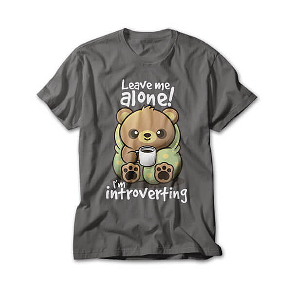 OtherTees: Introvert bear