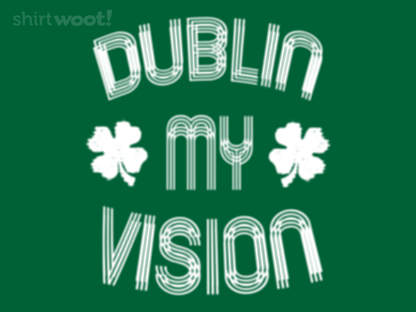 Woot!: Dublin My Vision