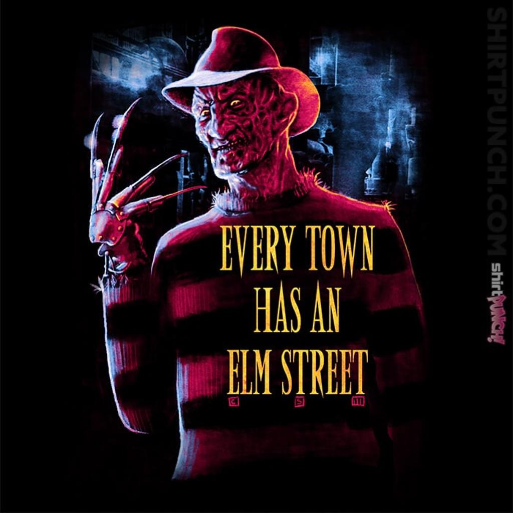 ShirtPunch: Every Town Has An Elm Street