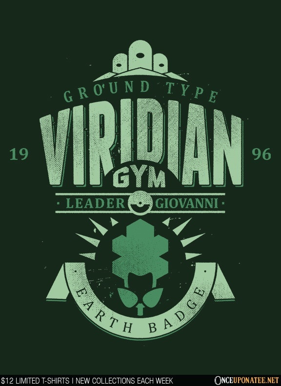 Once Upon a Tee: Viridian City Gym