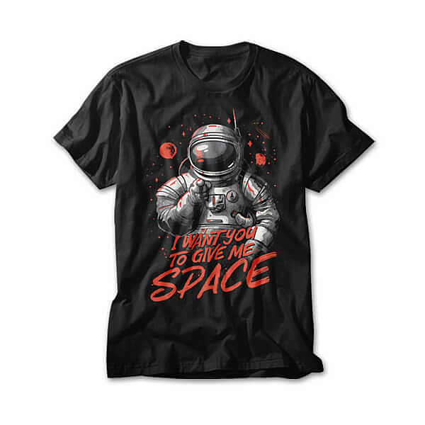 OtherTees: I want you to give me space