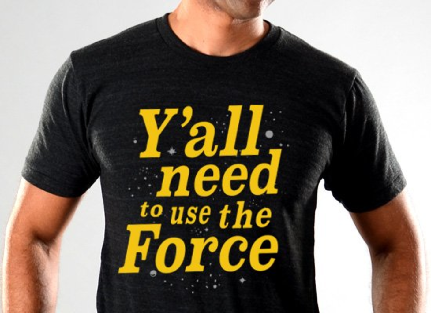 SnorgTees: Y'all Need To Use The Force Limited Edition Tri-Blend