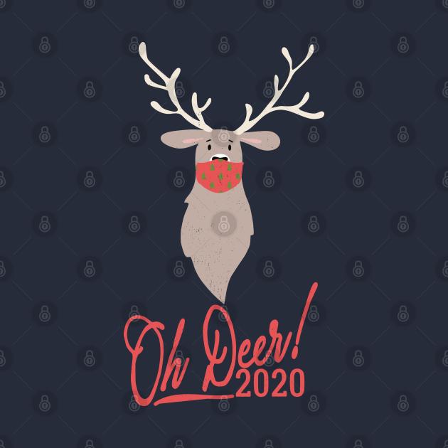 TeePublic: Oh Deer! Holiday 2020