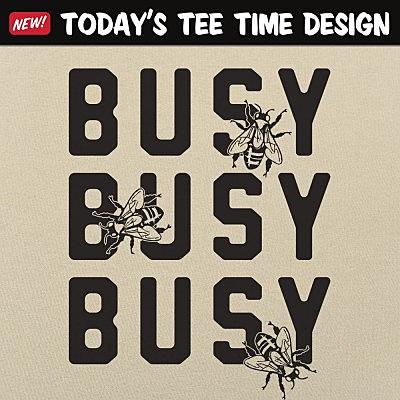 6 Dollar Shirts: Busy Bees