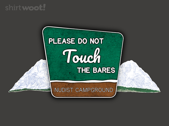 Woot!: Do Not Touch the Bares