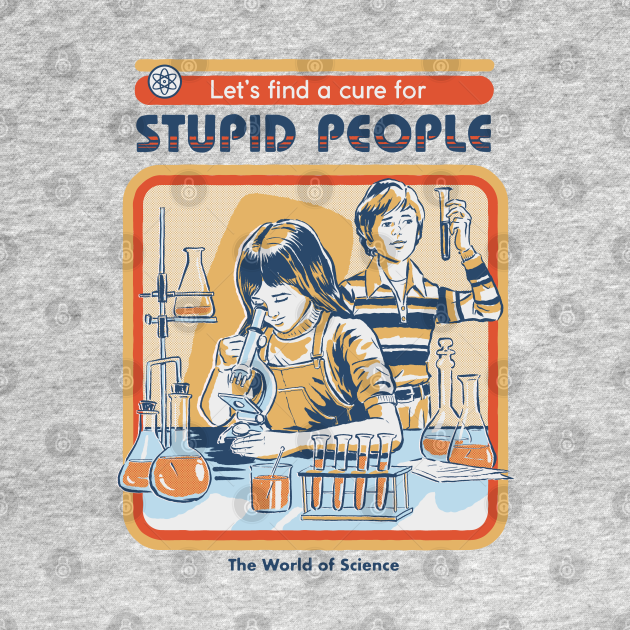 TeePublic: A Cure for Stupid People