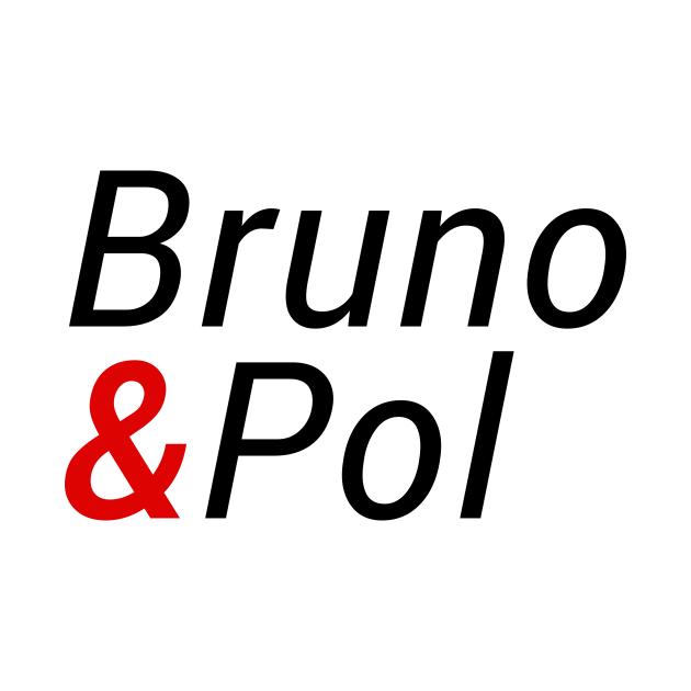 TeePublic: Bruno & Pol