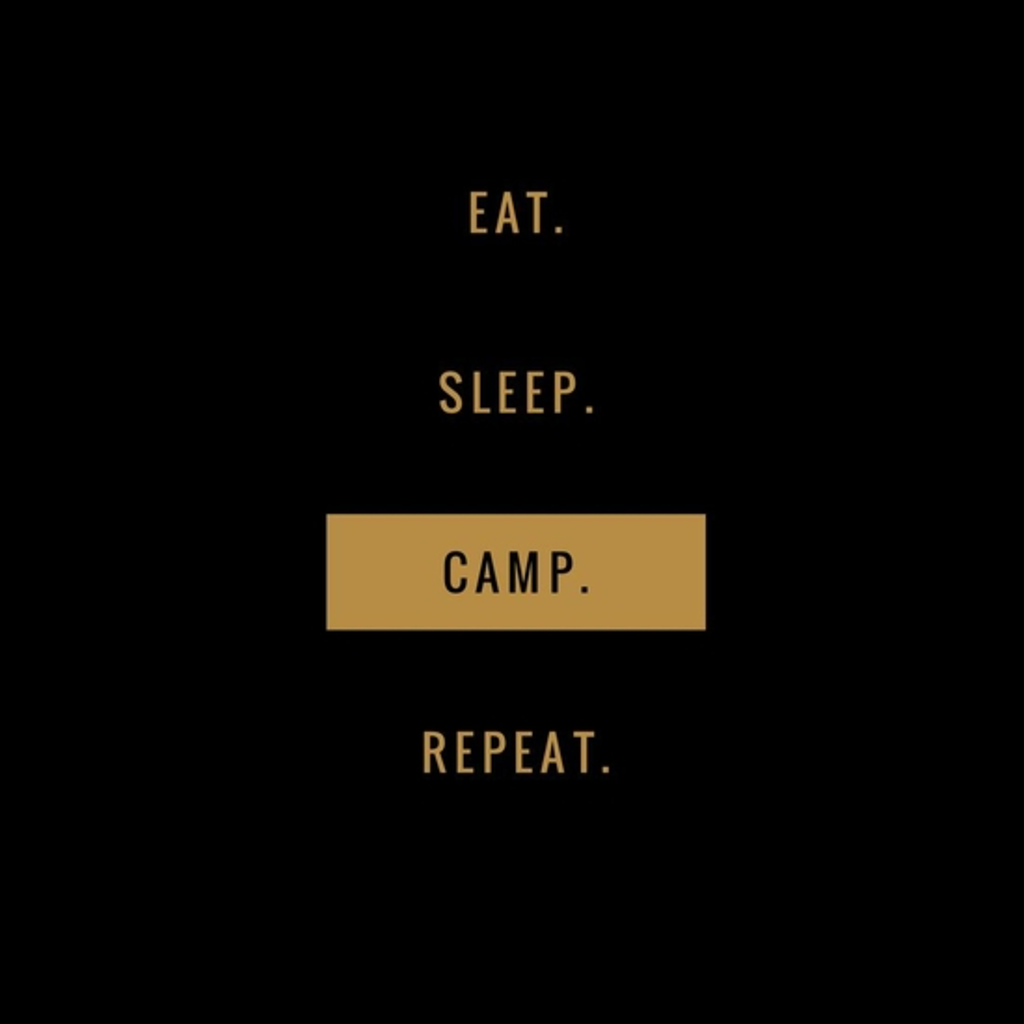 BustedTees: Eat Sleep Camp Repeat Gift Camping