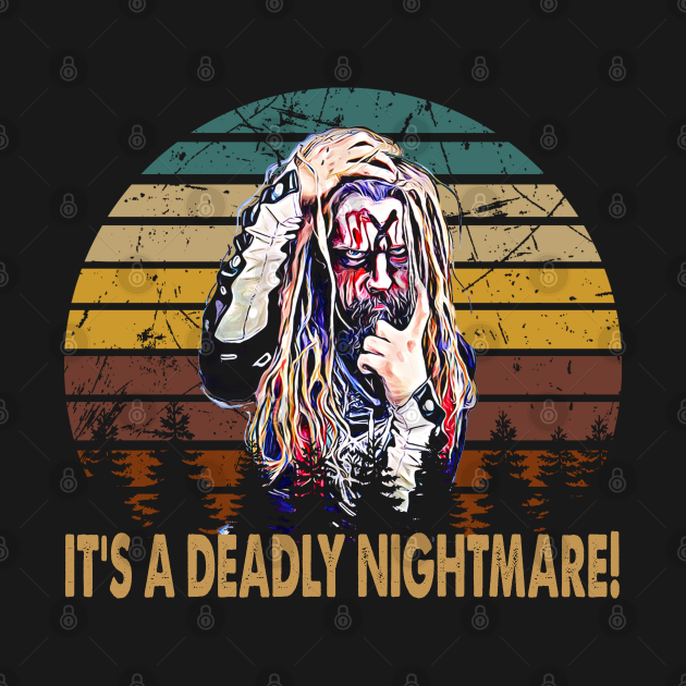 TeePublic: Vintage Rob Zombie - It's A Deadly Nightmare Gift For Fans And Lovers
