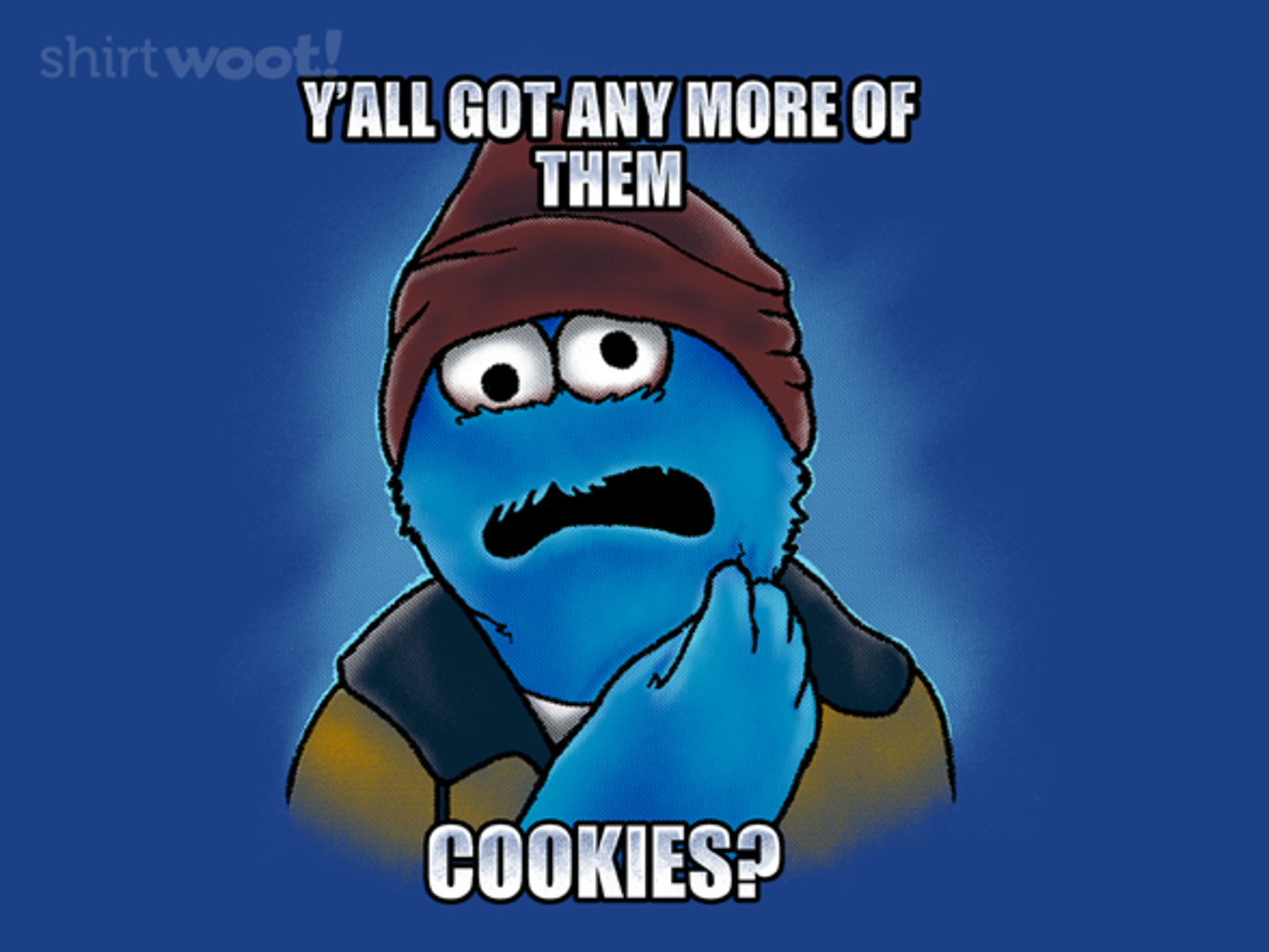Woot!: Cookie. Not Even Once.