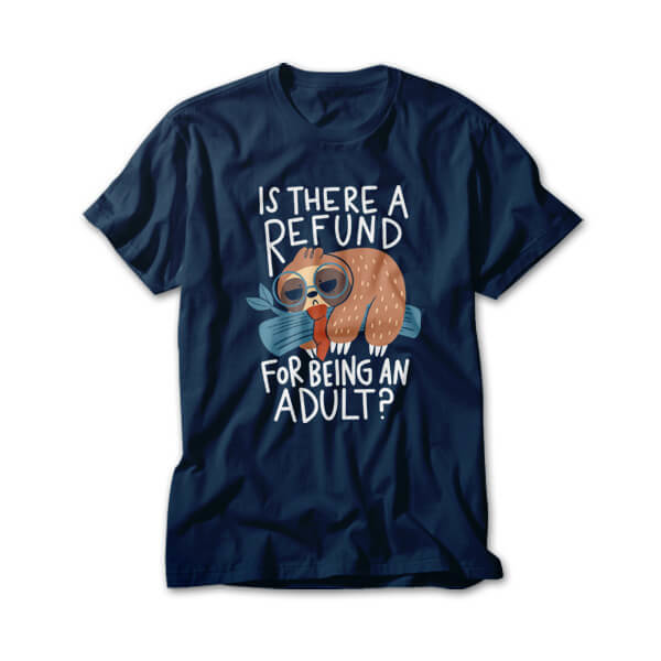 OtherTees: Adulting Refund
