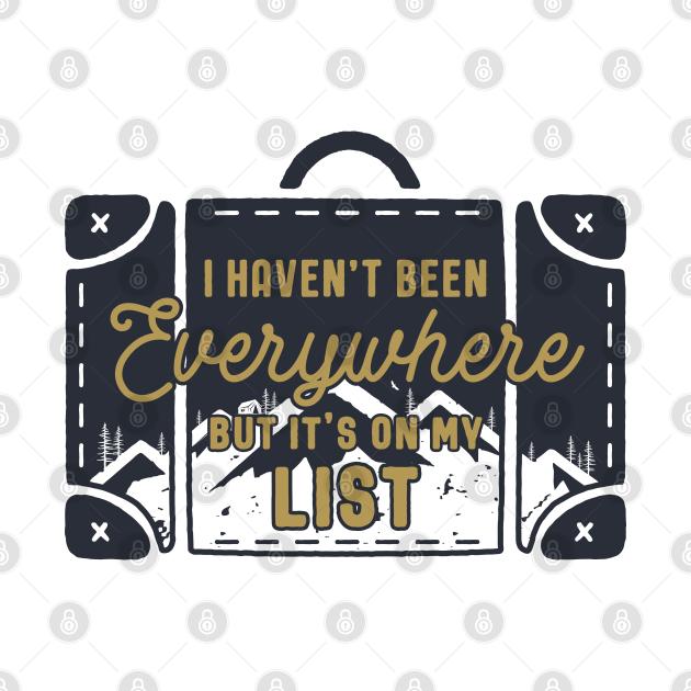 TeePublic: Travel Every where
