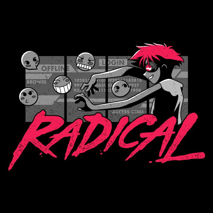 Once Upon a Tee: Radical Tech Support