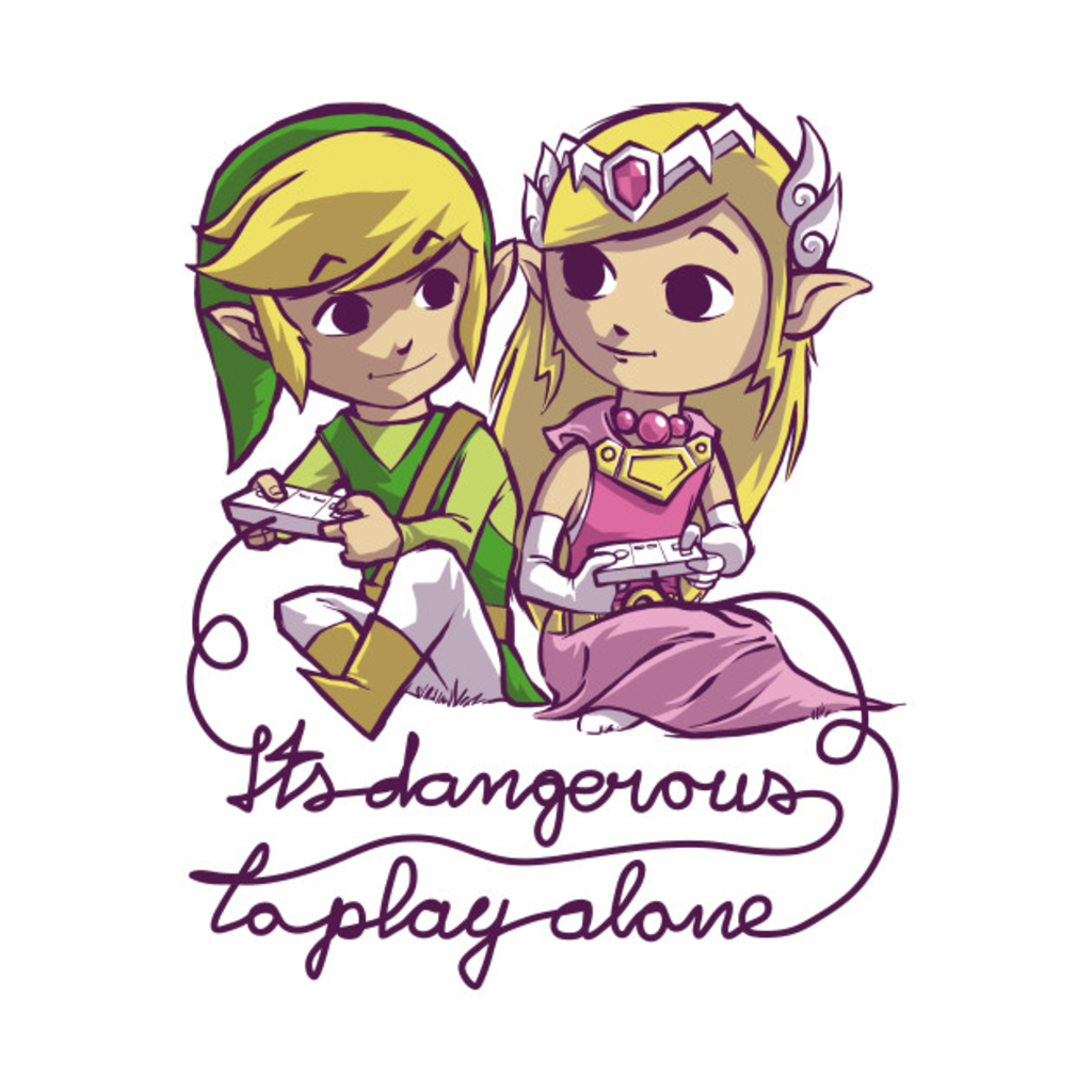 TeePublic: It's dangerous to play alone