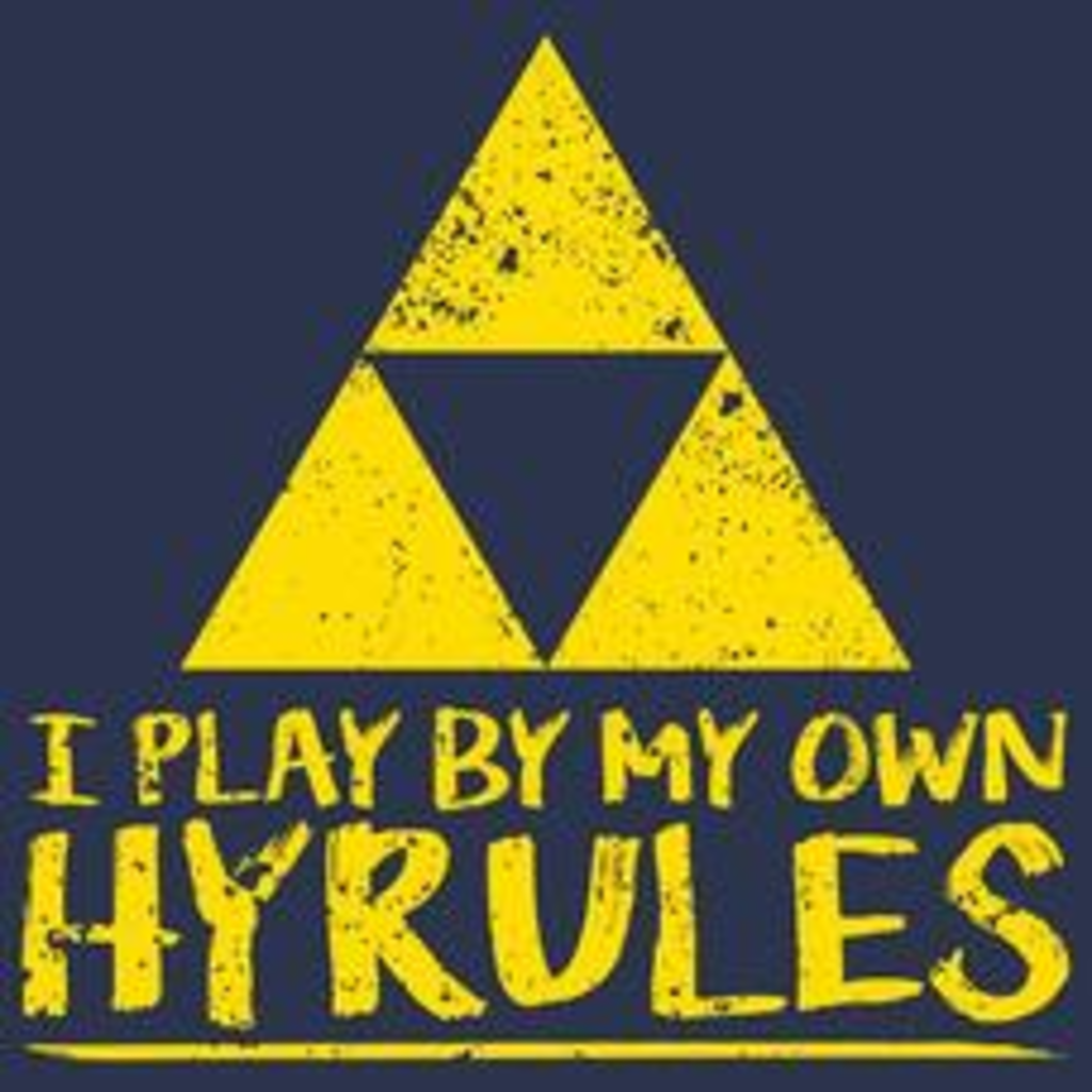 Textual Tees: I Play By My Own Hyrules T-Shirt