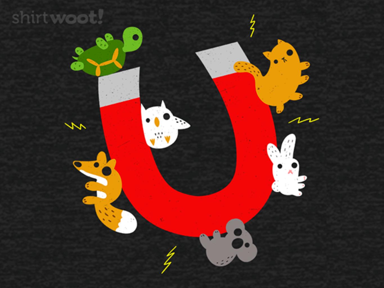 Woot!: Animal Magnetism