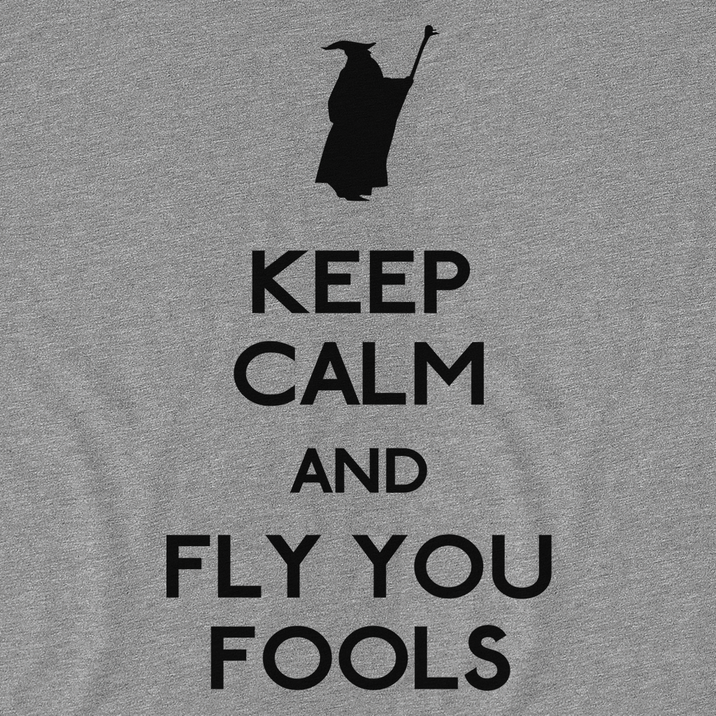 Pop-Up Tee: Daily Deal - Keep Calm You Fools